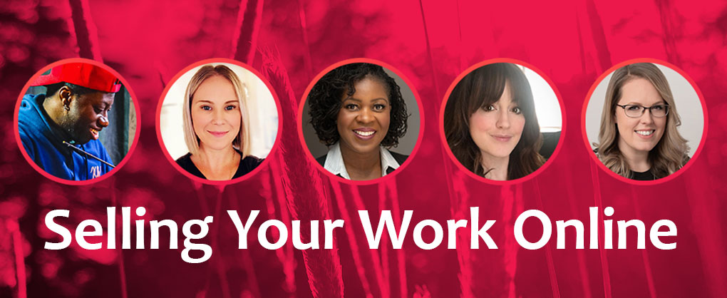 """headshots of 6 panelists lined up against a red summer grass background. Text below reads """"Selling Your Work Online"""""""